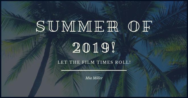 Summer of 2019